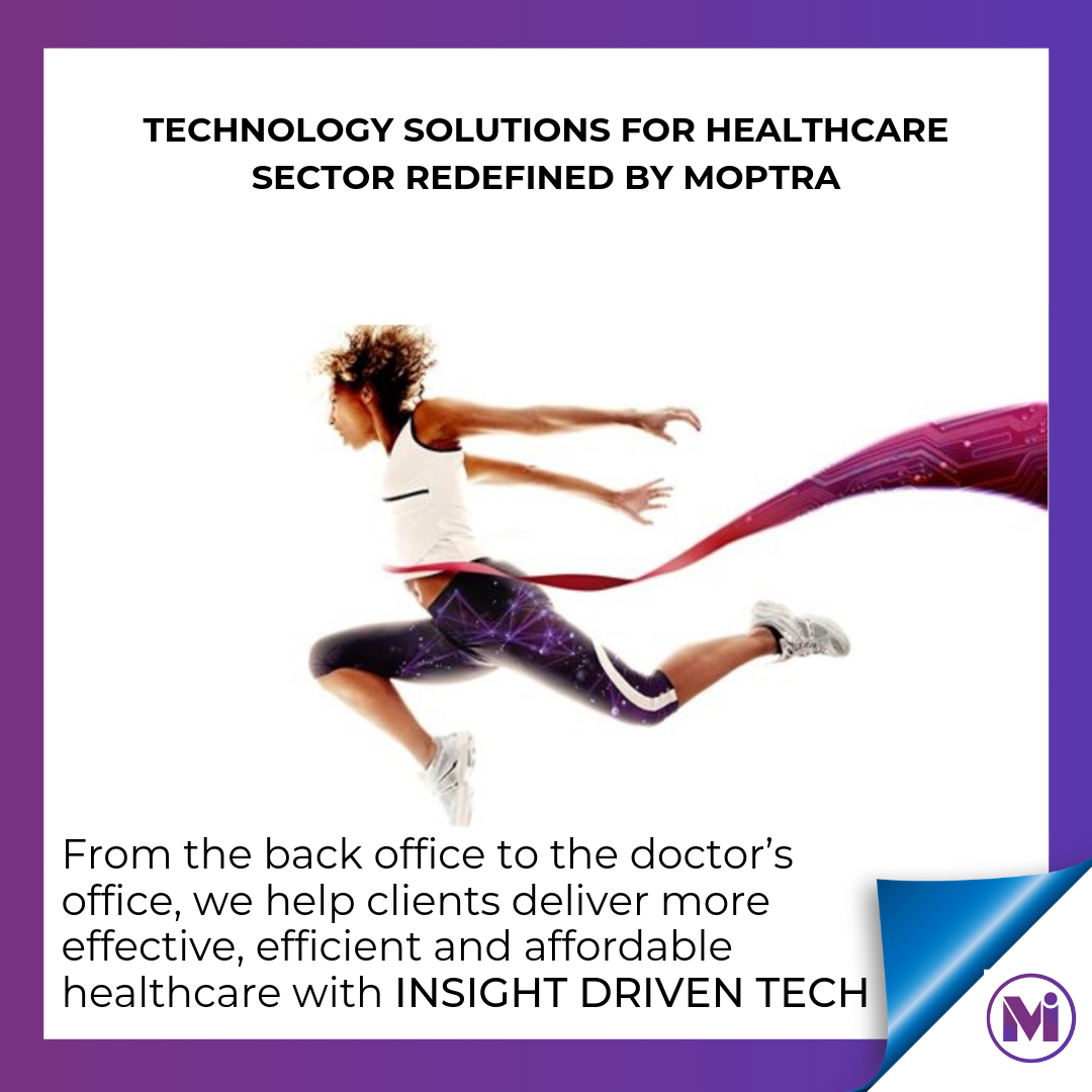 From the back office to the doctor's office, we help clients deliver more effective, efficient and affordable healthcare with Insight Driven TECH